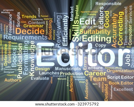 Background concept wordcloud illustration of editor glowing light - stock photo
