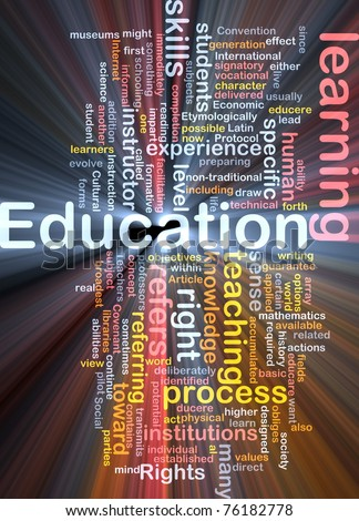 Background concept wordcloud illustration of education glowing light