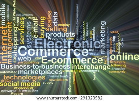 Background concept wordcloud illustration of electronic commerce glowing light - stock photo