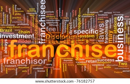 Background concept wordcloud illustration of franchise glowing light - stock photo
