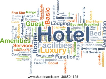Background concept wordcloud illustration of hotel