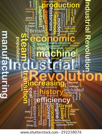Background concept wordcloud illustration of industrial revolution glowing light