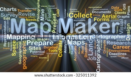 Background concept wordcloud illustration of map maker glowing light - stock photo