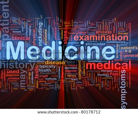 Background concept wordcloud illustration of medicine health industry glowing light - stock photo