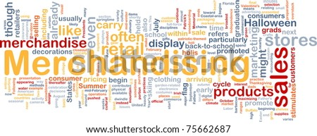 Background concept wordcloud illustration of merchandising