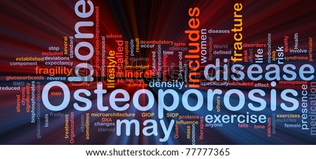 Background concept wordcloud illustration of osteoperosis bone disease glowing light