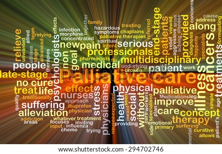 Background concept wordcloud illustration of palliative care glowing light - stock photo