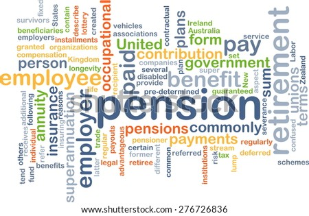 Background concept wordcloud illustration of pension - stock photo