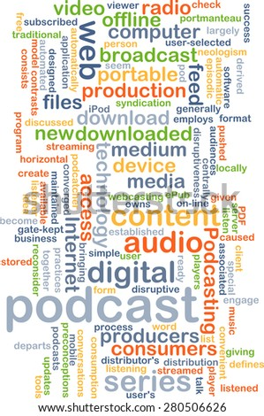 Background concept wordcloud illustration of podcast - stock photo