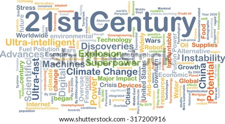 Background concept wordcloud illustration of 21st century - stock photo