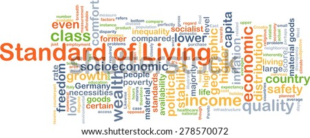 the standard of living debate Resources: the standard of living debate back to subject list brief extract: the debate about whether the standard of living for the common people increased or decreased during the classic period of the british industrial revolution between c 1770-1850 has been one of the central controversies in discussions about britain's industrial transformation.