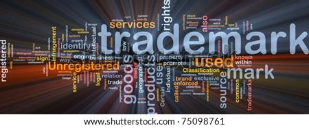Background concept wordcloud illustration of  trademark glowing light - stock photo
