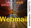 Background concept wordcloud illustration of webmail glowing light - stock photo