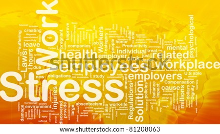 Background concept wordcloud illustration of work stress international - stock photo