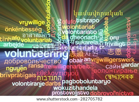Background concept wordcloud multilanguage international many language illustration of volunteering glowing light