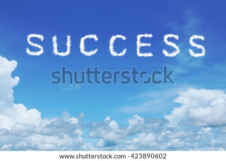 background of clear blue sky with success cloud text - stock photo
