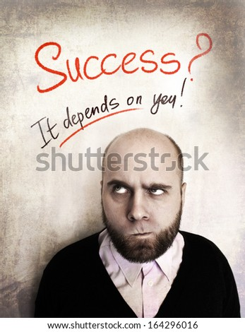 Background with man and the text Success, It Depends On You - stock photo