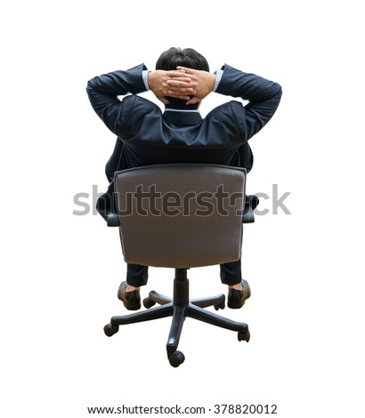 backside, relaxed and dreaming business man sits on office chair isolated on white background