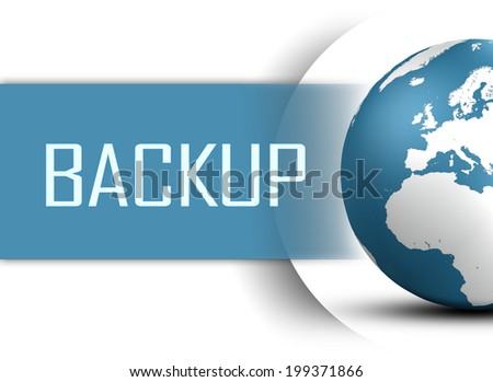 Backup concept with globe on white background