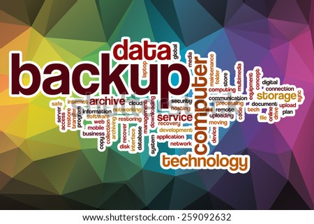Backup word cloud concept with abstract background - stock photo