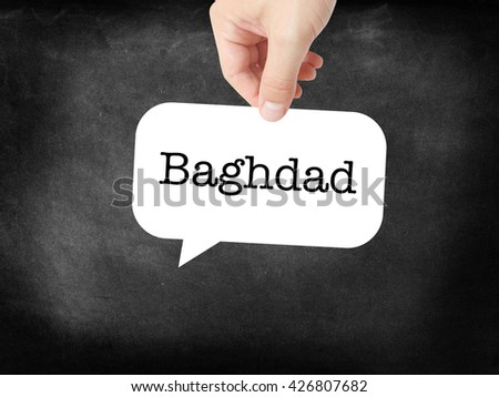 Baghdad written on a speechbubble