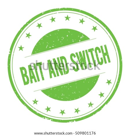 BAIT-AND-SWITCH stamp sign text word logo green.