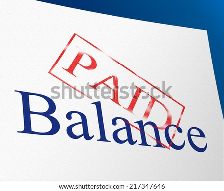 Balance Paid Showing Equal Value And Equality - stock photo