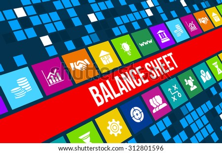 Balance sheet  concept image with business icons and copyspace. - stock photo