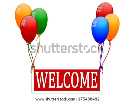 "Balloons with a sign saying ""Welcome"" - illustration"