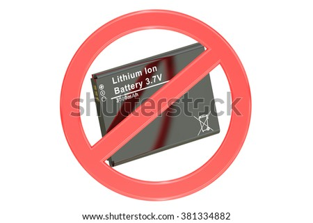 ban of lition-ion battery concept with forbidden sign