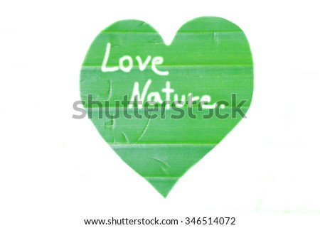 Banana leaf draw heart shape and write love nature