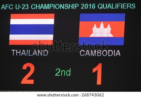 BANGKOK, MAR 27:The final score after the match AFC U-23 Championship 2016 (Qualifiers) between Thailand and Cambodia at Rajamangala stadium on March 27, 2015 in Bangkok, Thailand.  - stock photo