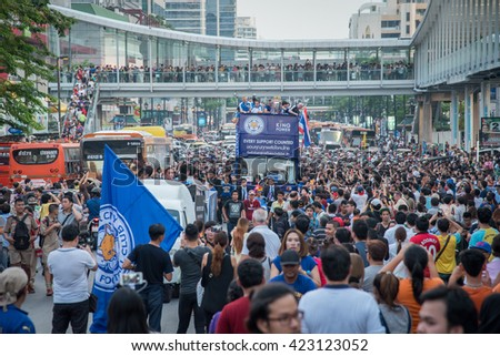 Bangkok, Thailand - May 19,2016 - Huge crowds of Leicester City Supporters celebrate with Leicester City Team parade for First Championship of English Premiere League 2015-16