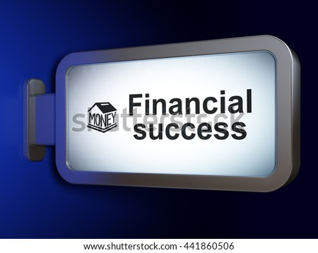 Banking concept: Financial Success and Money Box on advertising billboard background, 3D rendering - stock photo