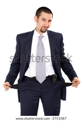 bankrupt business man with hands out of pockets over a white background - stock photo