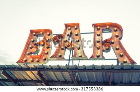 Bar sign ( Filtered image processed vintage effect. ) - stock photo