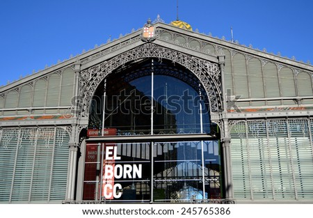 BARCELONA, SPAIN - DECEMBER 28: Mercat del Born in Barcelona, Spain on December 28, 2014. This old market has been renovated and now it is a public cultural center with exhibitions. - stock photo