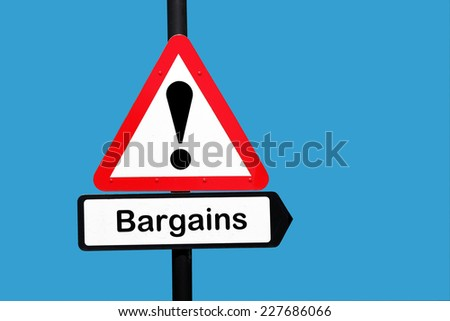 Bargains attention sign - stock photo