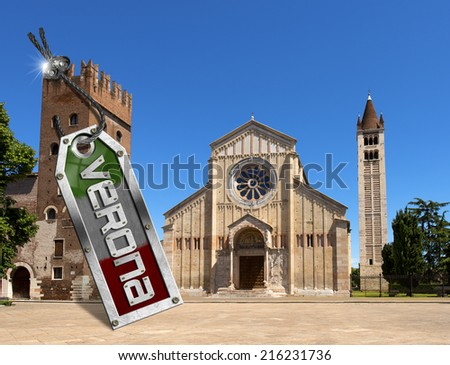 Basilica of San Zeno with Metal Tag - Verona / Basilica of San Zeno and Abbey tower with metal tag, steel cable, bolts and text Verona - (UNESCO world heritage site) Italy - stock photo