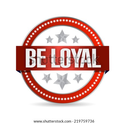 be loyal seal illustration design over a white background - stock photo