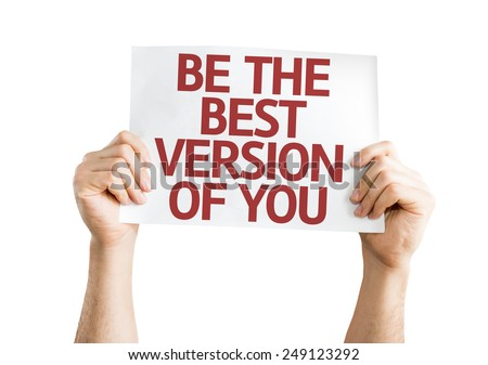 Be the Best Version of You card isolated on white background - stock photo