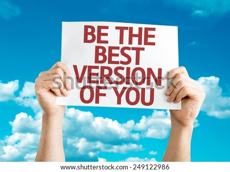 Be the Best Version of You card with sky background - stock photo