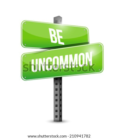 be uncommon sign illustration design over a white background - stock photo