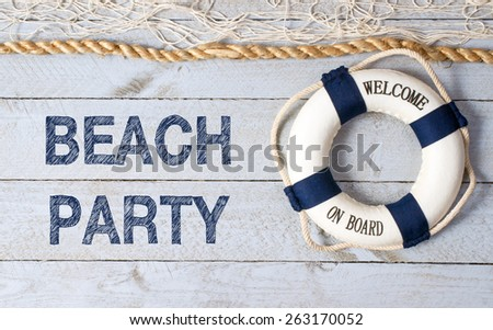 Beach Party - Welcome on Board - stock photo