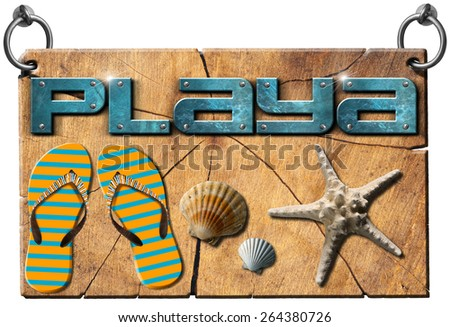 Beach - Signboard in Spanish Language. Wooden signboard with text beach in spanish language, flip flops striped sandals, seashells and starfish. Isolated on white background