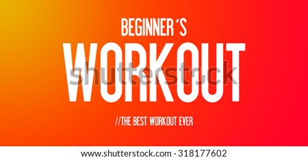 BEGINNER´S - WORKOUT - THE BEST WORKOUT EVER