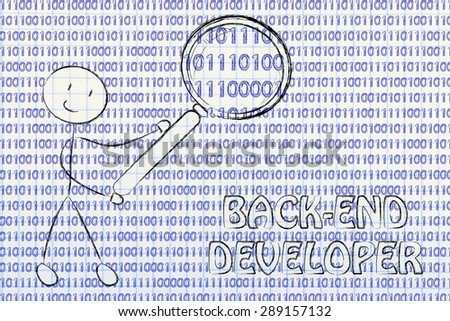being a back-end developer: man checking binary code with a magnifying glass