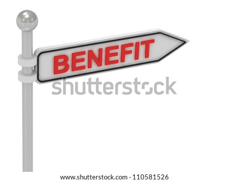 BENEFIT arrow sign with letters on isolated white background - stock photo