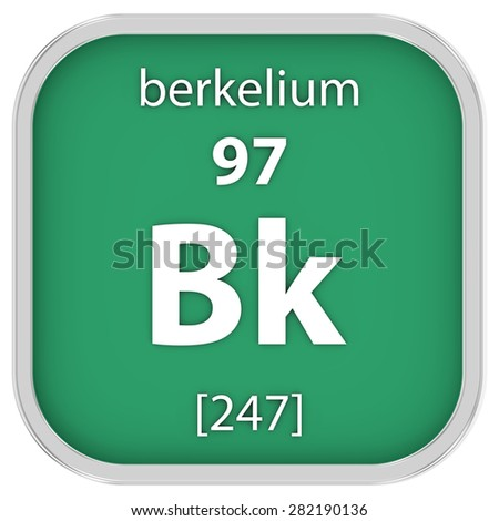 Berkelium material on the periodic table. Part of a series. - stock photo