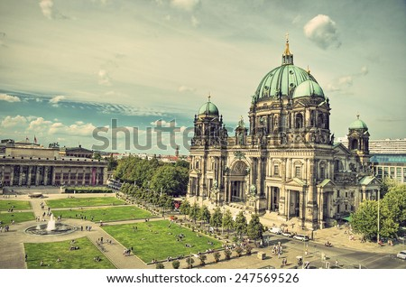 Berlin Cathedral (Berliner Dom) and Lustgarten located on Museum Island (Museumsinsel), Berlin Mitte, Germany, Europe, vintage style - stock photo